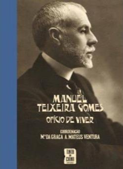 Manuel-Teixeira-Gomes-Oficio-de-Viver_ed