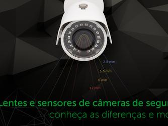 Lentes e sensores de câmera de segurança: conheça as diferenças e modelos