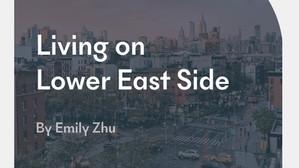 Living on Lower East Side