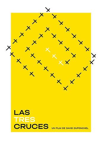 Afiche Las Tres Cruces. Diseño de Juan Pablo Bruno