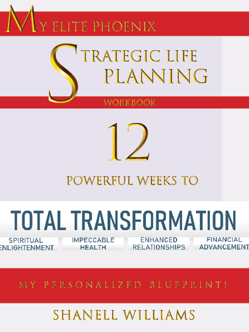 My Elite Phoenix Strategic Life Planning Workbook