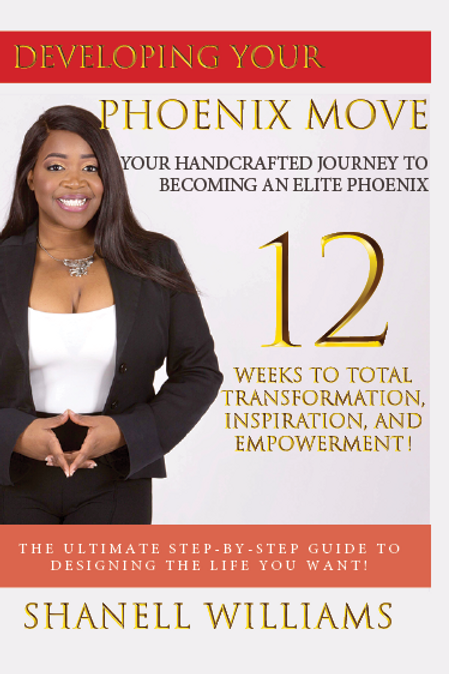 Developing Your Phoenix Move: Your Handcrafted Journey to Becoming an Eli . . .