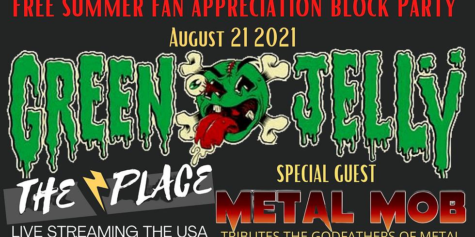 On Line Fan Appreciation Shenanigans with Green Jellÿ & Metal Mob