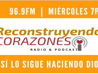 Reconstruyendo Corazones (Radio & Podcast)