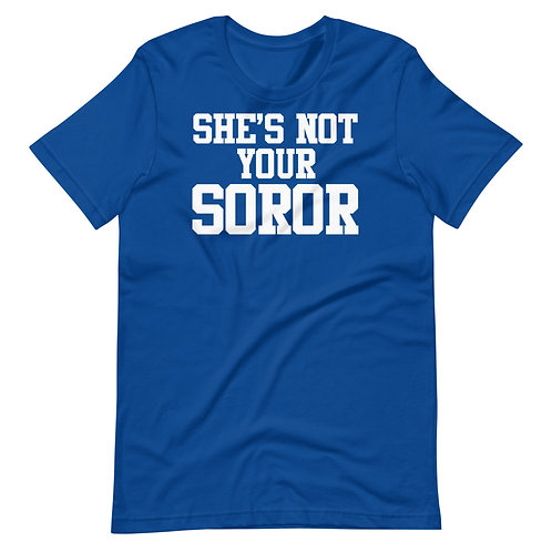 She's Not Your Soror