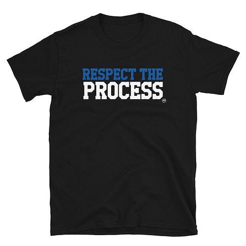 RESPECT THE PROCESS - BLACK