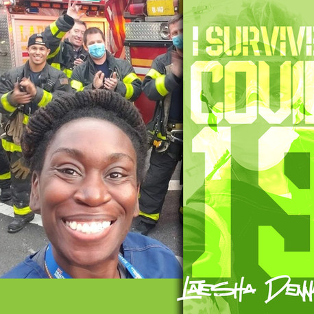 I SURVIVED COVID 19 • Interview with Latesha Dennard & her experience on the frontlines of New York.