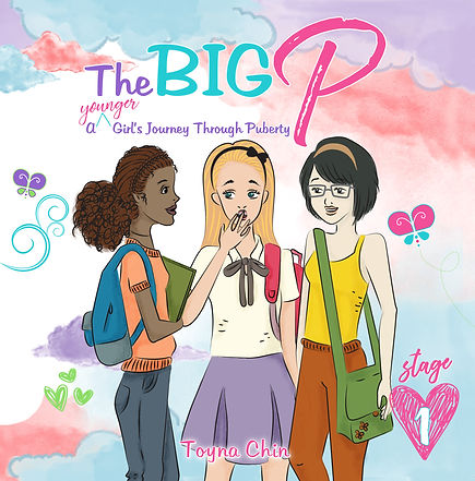 The Big P: A younger Girls Journey Through Puberty