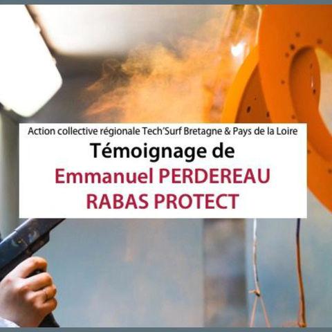 ACR : RABAS PROTEC- Emmanuel PERDEREAU témoigne