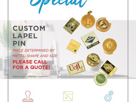 Weekly Special ~ Custom Lapel Pin