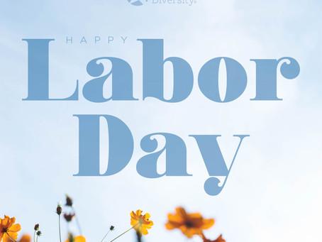 Happy Labor Day ~ 2019