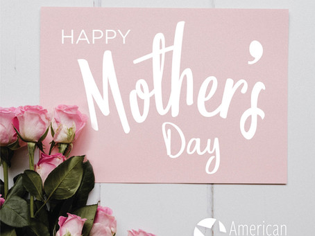 Happy Mother's Day ~ 2020