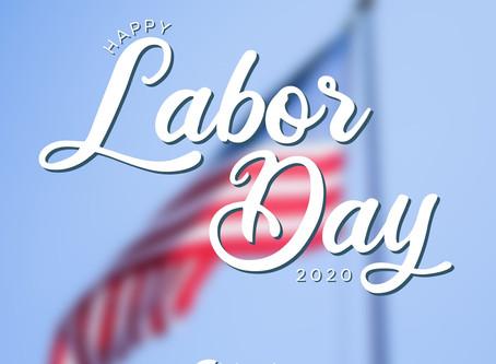 Happy Labor Day ~ 2020