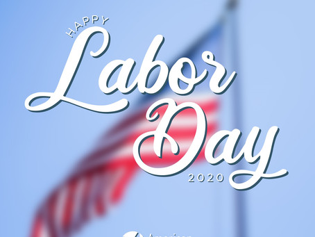 Happy Labor Day ~ 2020