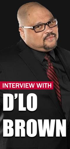 D'Lo Brown Interview