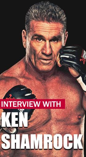 Ken Shamrock Interview