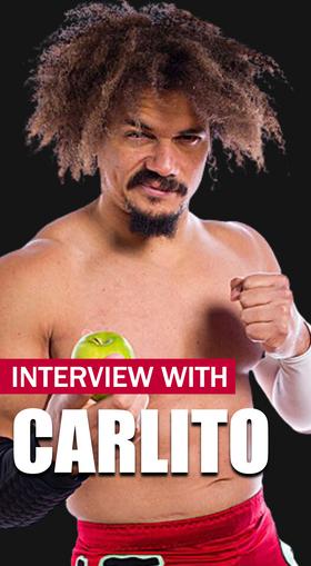 Carlito Interview