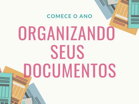 Comece o ano organizando seus documentos