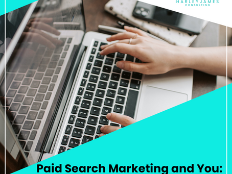 Paid Search Marketing and You: Getting Started