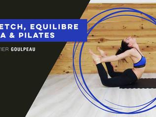 Master Class Stretch / Pilates / Yoga - Spécial Pole Dance // Samedi 28 Avril // Xavier Goulpeau