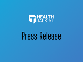 HealthTalk A.I. Introduces Emergent Telehealth Capabilities