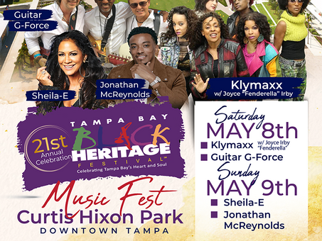 21st Anniversary TAMPA BAY BLACK HERITAGE FESTIVAL  Host 2-Day Hybrid Music Fest Easter Weekend