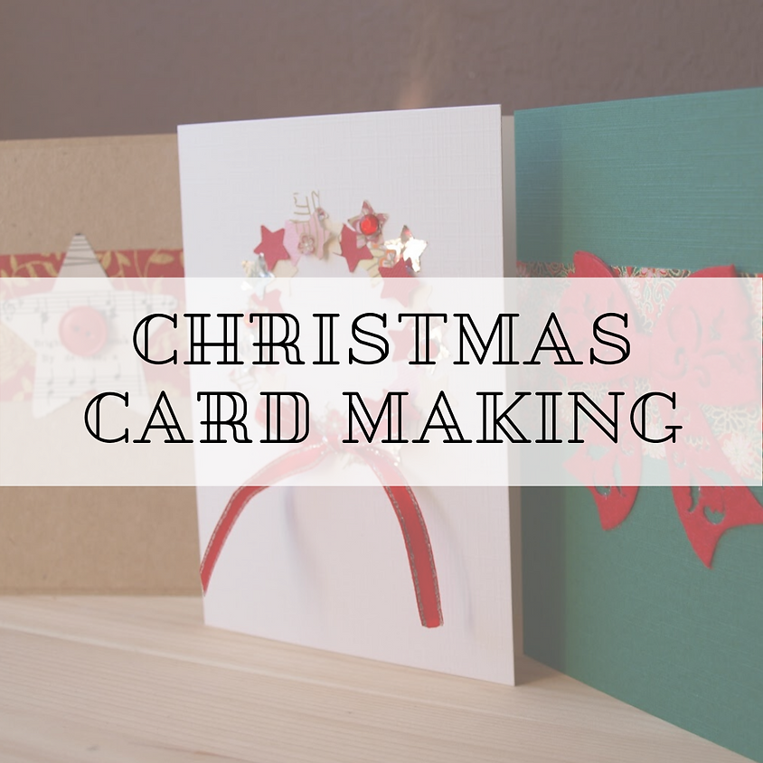 Christmas Card Making Party