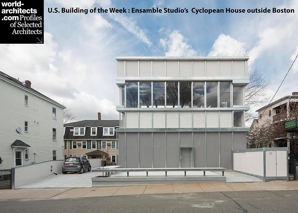 Ensamble Studio Cyclopena House U.S.Building of the Week world-architects.com Boston