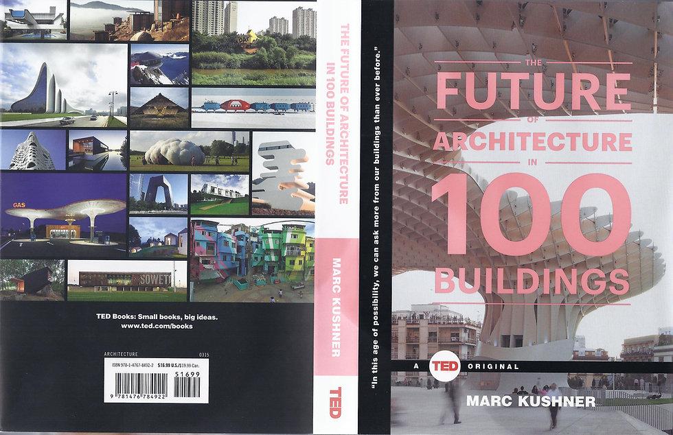 ENSAMBLE STUDIO FUTURE OF ARCHITECTURE IN 100 BUILDINGS THE TRUFFLE