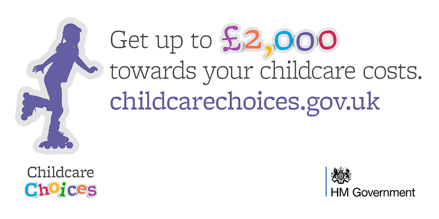 Childcare Choices Get up to £2,000 towar