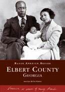 Black America Series Elbert County Georgia