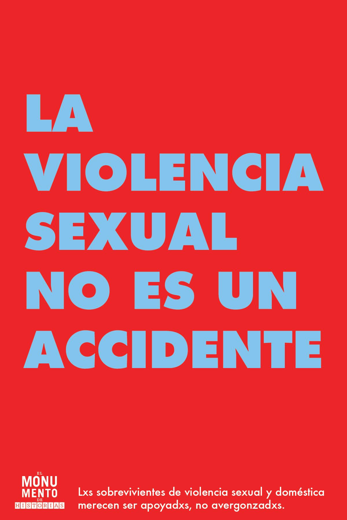 LA VIOLENCIA SEXUAL NO ES UN ACCIDEN