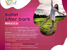 LLEGÓ EL DÍA! Hoy comienza Ballet After Dark México (BADMx)
