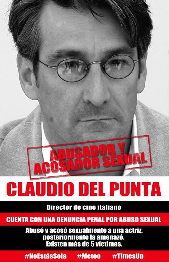Denuncia Claudio del Punta - Agresor y acosador sexual