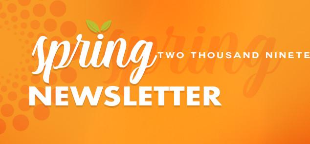 🌸 Spring Newsletter 2019