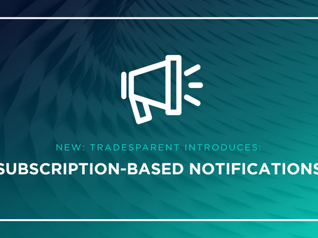 TRADESPARENT INTRODUCES SUBSCRIPTION-BASED NOTIFICATIONS
