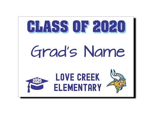 Love Creek Elementary Grad Sign - 10 Pack