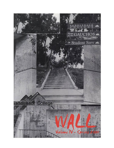Walls surround a staircase leading upward on the Saddeback College campus as the cover of WALL 2004.