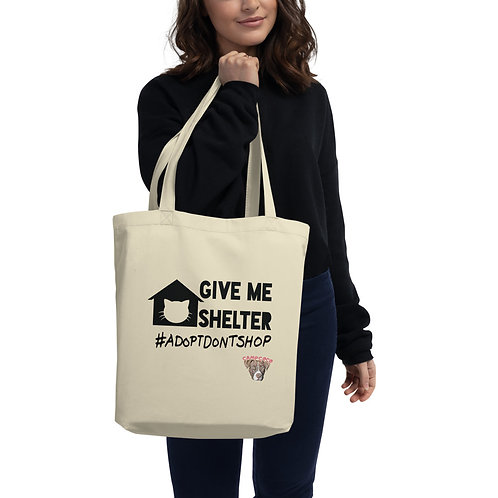 Give Me Shelter Eco Tote Bag