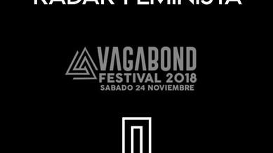 Radar Feminista: Vagabond Festival 2018