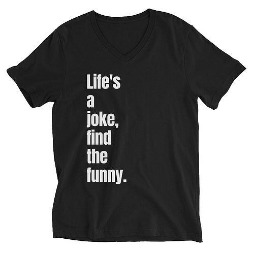 LAJFTF Lifes A Joke Unisex Short Sleeve V-Neck T-Shirt