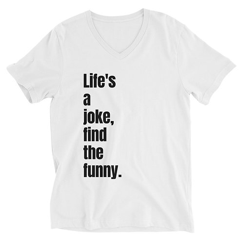 LAJFTF Lifes A Joke Unisex Short Sleeve V-Neck T-Shirt
