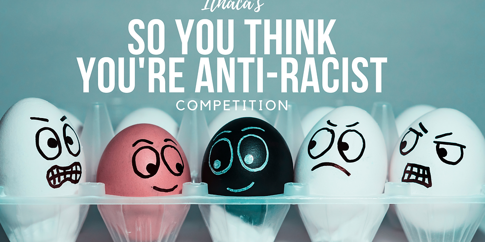 So You're an Anti-Racist Competition
