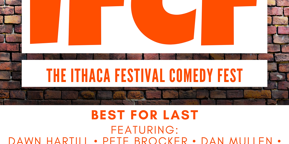 Ithaca Festival Comedy Fest: Best For Last