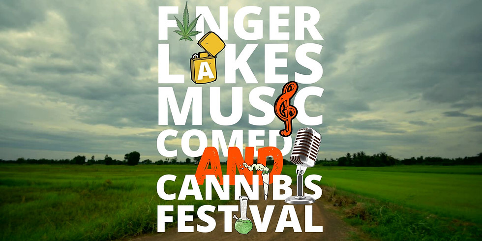 Finger Lakes Music, Comedy, and Cannabis Festival