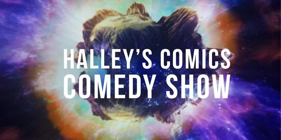 Halley's Comics Comedy Show