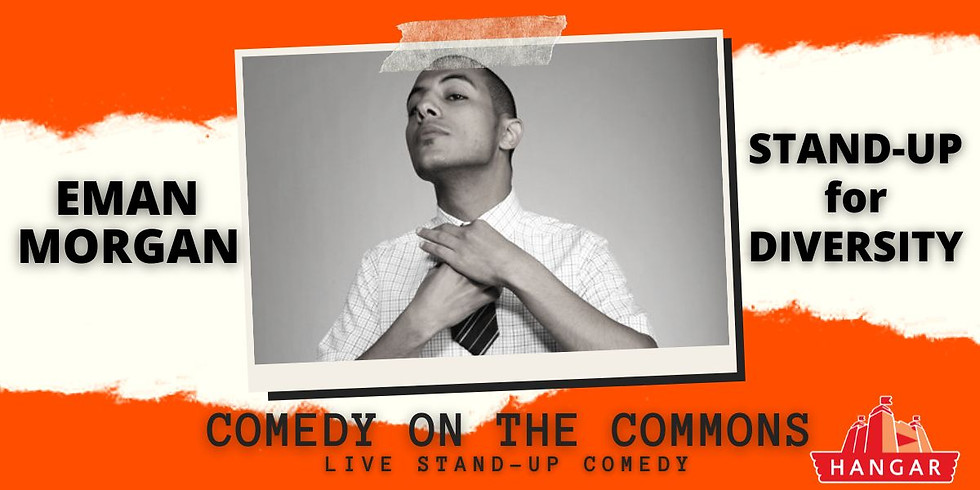 Stand-Up of Diversity w/ Comedian Eman Morgan