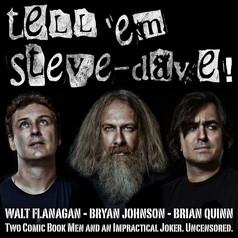 Tell 'Em Steve Dave