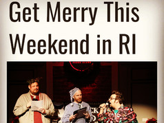 """Providence Monthly - """"Get Merry This Weekend in RI"""""""