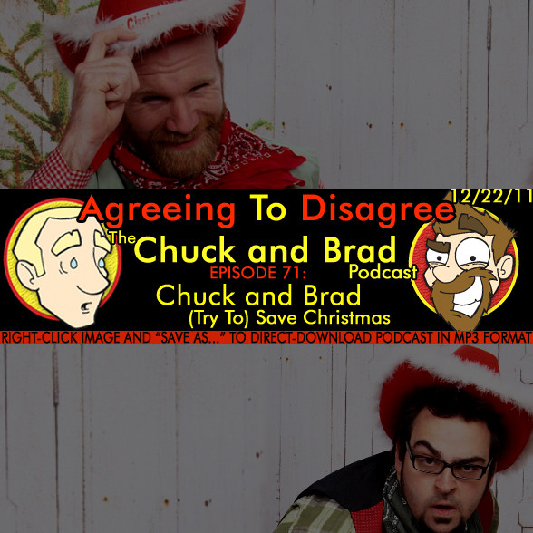 #71 - Chuck And Brad (Try To) Save Christmas
